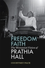 Freedom Faith: The Womanist Vision of Prathia Hall Cover Image