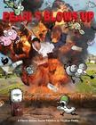 Pearls Blows Up: A Pearls Before Swine Treasury Cover Image