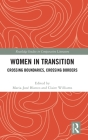 Women in Transition: Crossing Boundaries, Crossing Borders (Routledge Studies in Comparative Literature) Cover Image
