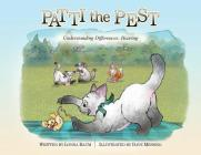 Patti the Pest: Understanding Differences: Hearing Cover Image