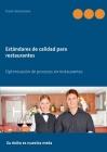 Estándares de calidad para restaurantes: Optimización de procesos en restaurantes Cover Image