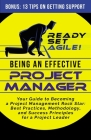 Being an Effective Project Manager: Your Guide to Becoming a Project Management Rock Star: Best Practices, Methodology, and Success Principles for a P Cover Image