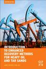 Introduction to Enhanced Recovery Methods for Heavy Oil and Tar Sands Cover Image