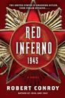 Red Inferno: 1945: A Novel Cover Image