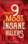 History's 9 Most Insane Rulers Cover Image