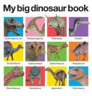 My Big Dinosaur Book (My Big Board Books) Cover Image
