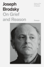 On Grief and Reason: Essays (FSG Classics) Cover Image