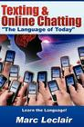 Texting & Online Chatting