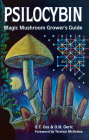 Psilocybin: Magic Mushroom Grower's Guide: A Handbook for Psilocybin Enthusiasts Cover Image