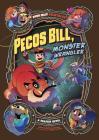 Pecos Bill, Monster Wrangler: A Graphic Novel Cover Image