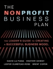 The Nonprofit Business Plan: A Leader's Guide to Creating a Successful Business Model Cover Image