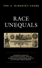 Race Unequals: Overseer Contracts, White Masculinities, and the Formation of Managerial Identity in the Plantation Economy Cover Image