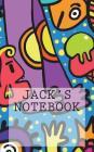 Jack's Notebook: Notebook Small Size 5