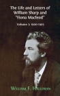 The Life and Letters of William Sharp and