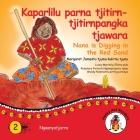 Kaparlilu Parna Tjitirn-tjitirnpangka Tjawara - Nana Digs In The Red Sand Cover Image