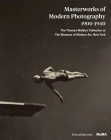 Masterworks of Modern Photography 1900-1940: The Thomas Walther Collection at the Museum of Modern Art, New York Cover Image
