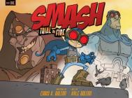 SMASH: Trial by Fire Cover Image