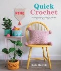 Quick Crochet: No-Fuss Patterns for Colorful Scarves, Blankets, Bags and More Cover Image