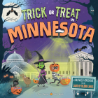 Trick or Treat in Minnesota: A Halloween Adventure in the Land of 10,000 Lakes Cover Image