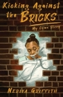 Kicking Against the Bricks: My Coma Story Cover Image