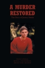 A Murder Restored: The Story of Jimmy Steele Cover Image