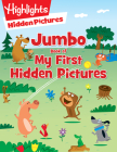 Jumbo Book of My First Hidden Pictures (Highlights Jumbo Books & Pads) Cover Image
