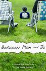 Between Mom and Jo Cover Image
