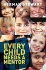 Every Child Needs a Mentor Cover Image
