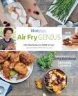 Air Fry Genius: 100+ New Recipes for Every Air Fryer (Blue Jean Chef) Cover Image