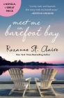 Meet Me in Barefoot Bay: 2-in-1 Edition with Barefoot in the Sand and Barefoot in the Rain Cover Image