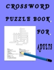 Crossword Puzzle Book for Adults: Activity book for Adults . Cover Image