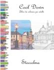 Cool Down - Libro da colorare per adulti: Stoccolma Cover Image