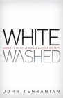 Whitewashed: America's Invisible Middle Eastern Minority (Critical America (New York University Hardcover)) Cover Image