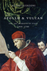 Apollo and Vulcan: The Art Markets in Italy, 1400-1700 Cover Image
