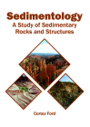 Sedimentology: A Study of Sedimentary Rocks and Structures Cover Image