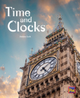 Time and Clocks: Leveled Reader Ruby Level 28 Cover Image