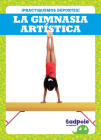 La Gimnasia Artística (Gymnastics) Cover Image