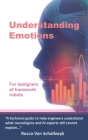 Understanding Emotions: For designers of humanoid robots Cover Image