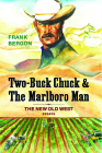 Two-Buck Chuck & The Marlboro Man: The New Old West Cover Image