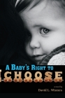 A Baby's Right to Choose Cover Image