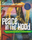 Peace in the Hood: Working with Gang Members to End the Violence Cover Image
