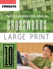 Crossword Puzzle Books for Adults: Fungate Full Page Crosswords to Challenge Your Brain (Find a Word for Adults & Seniors) Cover Image