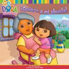 ¡Quiero a mi abuela! (I Love My Abuela!) Cover Image