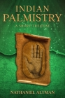 Indian Palmistry: A Short Treatise Cover Image