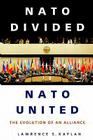 NATO Divided, NATO United: The Evolution of an Alliance Cover Image
