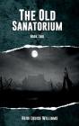 The Old Sanatorium Cover Image