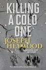 Killing a Cold One: A Woods Cop Mystery Cover Image