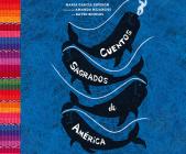Cuentos Sagrados de América: The Sea-Ringed World (Spanish Edition) Cover Image