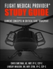 Flight Medical Provider Study Guide: Current Concepts in Critical Care Transport Cover Image