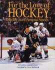 For the Love of Hockey: Hockey Stars' Personal Stories Cover Image